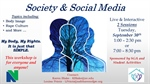 "Campus Conversation - ""Society & Social Media"" - Evening Session"